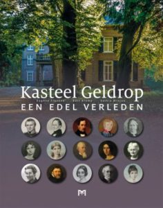 Afb. De voorkant van het boek 'Kasteel Geldrop. Een edel verleden'.