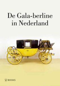 Afb. De voorkant van het boek 'De Gala-berline in Nederland'.